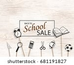 back to school sale background... | Shutterstock .eps vector #681191827