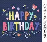 happy birthday card with... | Shutterstock .eps vector #681426007