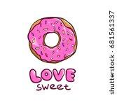 donut card. sweet love... | Shutterstock .eps vector #681561337
