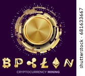 mining cryptocurrency concept... | Shutterstock .eps vector #681633667