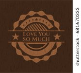 love you so much retro style... | Shutterstock .eps vector #681670333