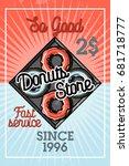 color vintage donuts store...   Shutterstock .eps vector #681718777