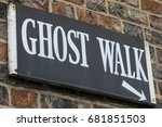 a sign for a ghost walk in the... | Shutterstock . vector #681851503