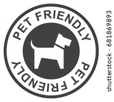 pet friendly stamp  black... | Shutterstock .eps vector #681869893