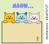 three cute cats in a cardboard... | Shutterstock .eps vector #681870727