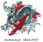 hand drawn dragon and koi fish... | Shutterstock .eps vector #682115557