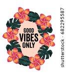 good vibes only wall art | Shutterstock .eps vector #682295587