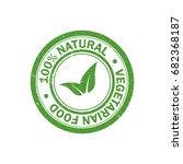 100  natural food rubber grunge ... | Shutterstock . vector #682368187