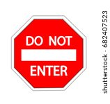 do not enter warning sign on... | Shutterstock .eps vector #682407523