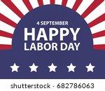 happy labor day usa retro... | Shutterstock .eps vector #682786063