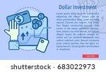 dollar investment conceptual... | Shutterstock .eps vector #683022973