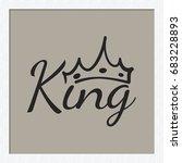 attractive king inscription... | Shutterstock .eps vector #683228893