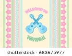 welcome to hawaii background in ... | Shutterstock .eps vector #683675977