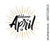 welcome april   firework  ...   Shutterstock .eps vector #683722813
