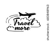 travel more. vector card with... | Shutterstock .eps vector #683848963