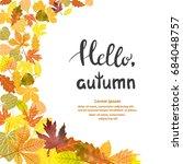 beautiful autumn background...   Shutterstock .eps vector #684048757