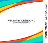 colorful wavy vector background ... | Shutterstock .eps vector #684223663