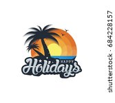 concept happy holidays with... | Shutterstock .eps vector #684228157