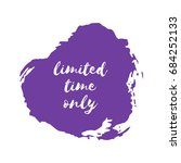 limited time only icon  stamp... | Shutterstock .eps vector #684252133