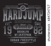 skate board sport typography ... | Shutterstock .eps vector #684724717