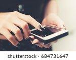 woman hands touching smart... | Shutterstock . vector #684731647