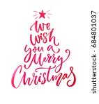 we wish you a merry christmas... | Shutterstock . vector #684801037