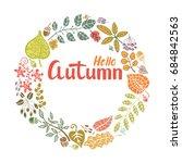 autumn round full leaves wreath.... | Shutterstock . vector #684842563