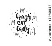 crazy cat lady   hand drawn... | Shutterstock .eps vector #684968857
