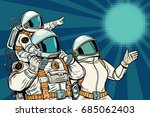 astronauts family  father... | Shutterstock .eps vector #685062403