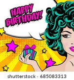 pop art woman with a birthday... | Shutterstock .eps vector #685083313