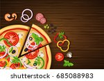 pizza on the wooden background... | Shutterstock .eps vector #685088983