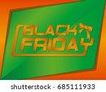 black friday sale inscription...   Shutterstock .eps vector #685111933