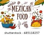 mexican food   guacamole  tacos ... | Shutterstock .eps vector #685118257