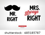mr. right and mrs. always right.... | Shutterstock .eps vector #685185787