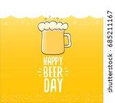 international beer day vector...   Shutterstock .eps vector #685211167