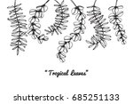 collection set of tropical... | Shutterstock .eps vector #685251133