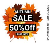 autumn sale banner with... | Shutterstock .eps vector #685303237