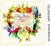 wedding invitation with roses... | Shutterstock .eps vector #685354753