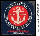 vintage nautical graphics and... | Shutterstock .eps vector #685381507