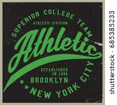 vintage varsity graphics and... | Shutterstock .eps vector #685385233