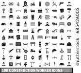 100 construction worker icons... | Shutterstock .eps vector #685426003