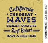 california typography  t shirt ... | Shutterstock .eps vector #685508557