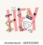 hey type slogan with heart and... | Shutterstock .eps vector #685532083