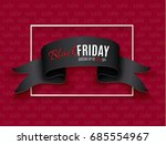 black realistic curved paper... | Shutterstock .eps vector #685554967