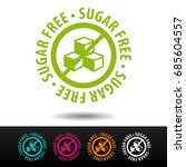 sugar free badge  logo  icon.... | Shutterstock .eps vector #685604557
