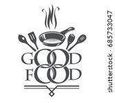 logo of good food. kitchen... | Shutterstock .eps vector #685733047