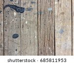 the old wooden floor with lots... | Shutterstock . vector #685811953