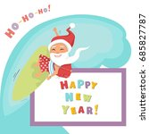 vector santa claus surfing with ... | Shutterstock .eps vector #685827787