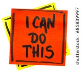 Small photo of I can to this positive affirmation - handwriting in black ink on an isolated sticky note