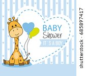 baby shower boy. cute giraffe | Shutterstock .eps vector #685897417
